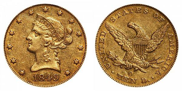 1849 O Liberty Head $10 Gold Eagle - Ten Dollars