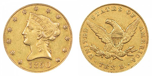 1850 O Liberty Head $10 Gold Eagle - Ten Dollars