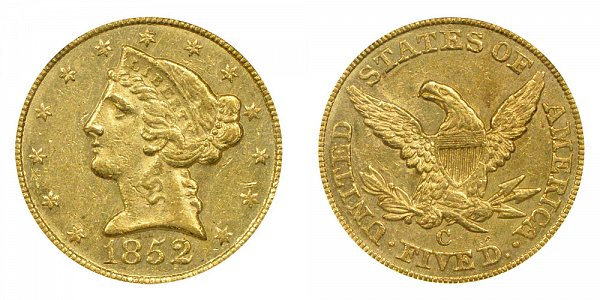 1852 C Liberty Head $5 Gold Half Eagle - Five Dollars