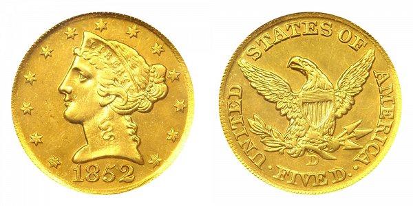 1852 D Liberty Head $5 Gold Half Eagle - Five Dollars