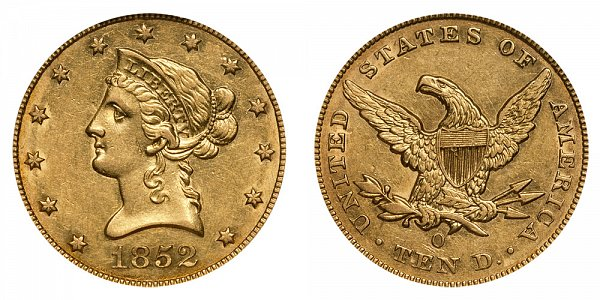 1852 O Liberty Head $10 Gold Eagle - Ten Dollars