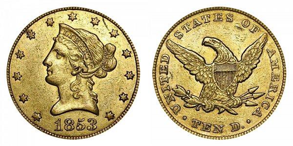 1853 Liberty Head $10 Gold Eagle - Ten Dollars
