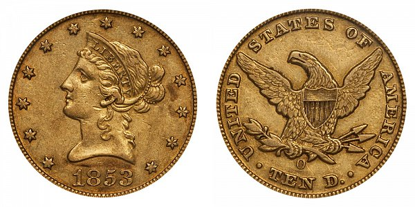 1853 O Liberty Head $10 Gold Eagle - Ten Dollars