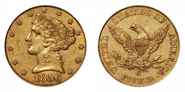 1856 C Liberty Head $5 Gold Half Eagle - Five Dollars