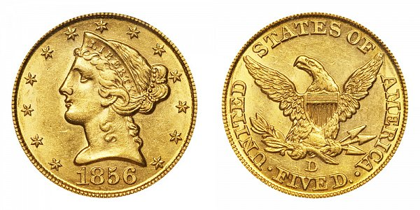 1856 D Liberty Head $5 Gold Half Eagle - Five Dollars