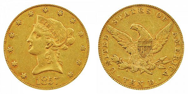 1857 Liberty Head $10 Gold Eagle - Ten Dollars