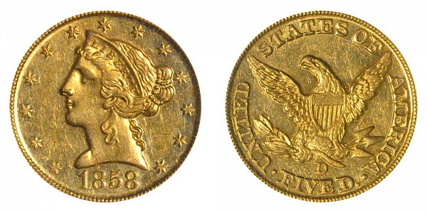 1858 D Liberty Head $5 Gold Half Eagle - Five Dollars