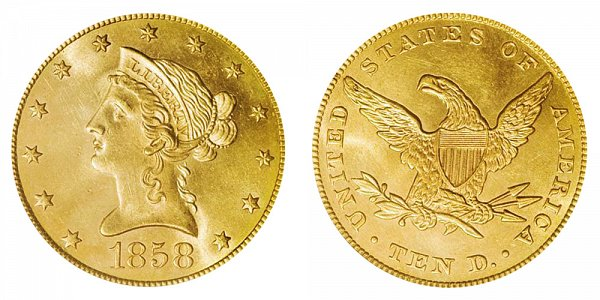 1858 Liberty Head $10 Gold Eagle - Ten Dollars