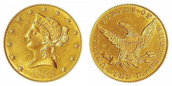 1858 O Liberty Head $10 Gold Eagle - Ten Dollars