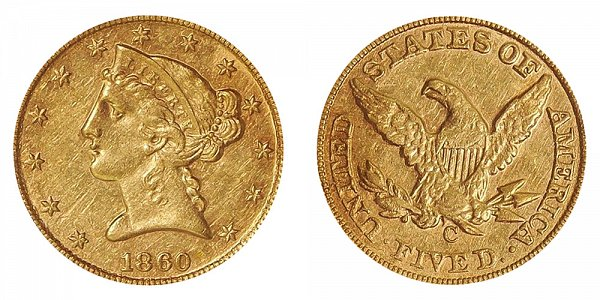 1860 C Liberty Head $5 Gold Half Eagle - Five Dollars