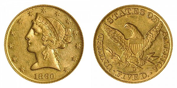 1860 D Liberty Head $5 Gold Half Eagle - Five Dollars