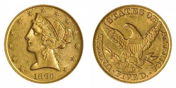1860 D Liberty Head $5 Gold Half Eagle - Five Dollars