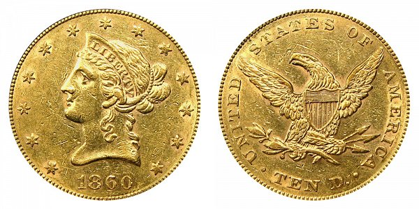 1860 Liberty Head $10 Gold Eagle - Ten Dollars
