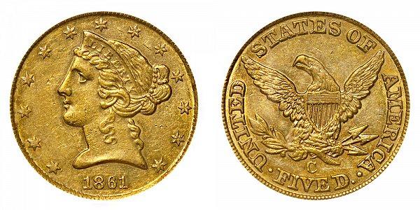 1861 C Liberty Head $5 Gold Half Eagle - Five Dollars