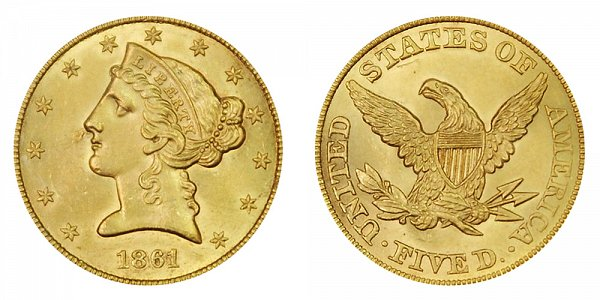1861 Liberty Head $5 Gold Half Eagle - Five Dollars