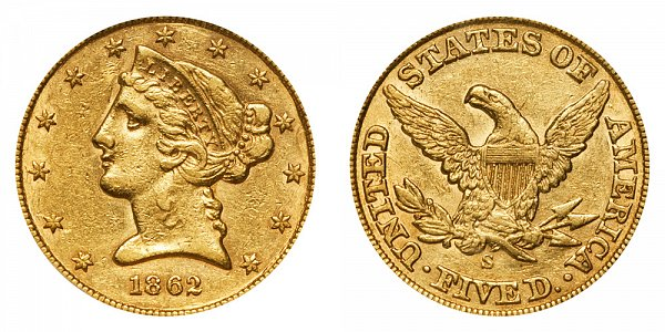 1862 S Liberty Head $5 Gold Half Eagle - Five Dollars