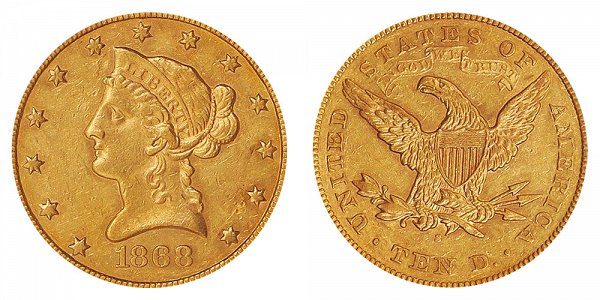 1868 S Liberty Head $10 Gold Eagle - Ten Dollars