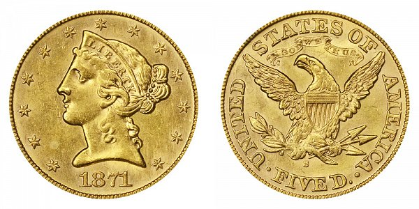 1871 S Liberty Head $5 Gold Half Eagle - Five Dollars