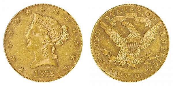 1872 Liberty Head $10 Gold Eagle - Ten Dollars