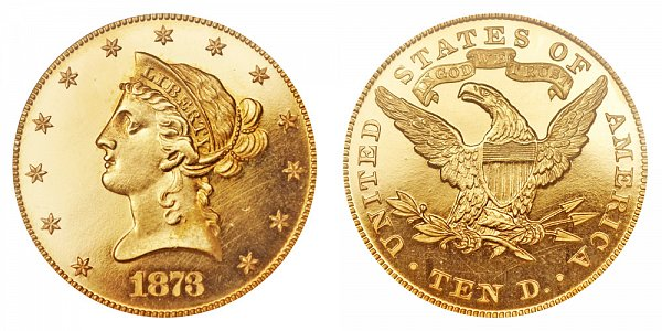 1873 Liberty Head $10 Gold Eagle - Ten Dollars