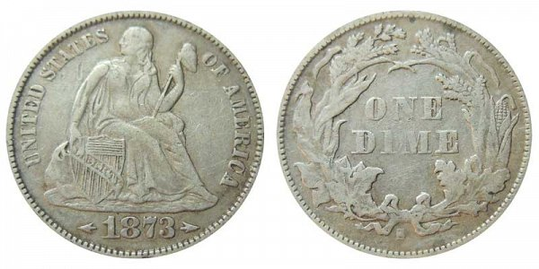 1873 S Seated Liberty Dime - With Arrows At Date