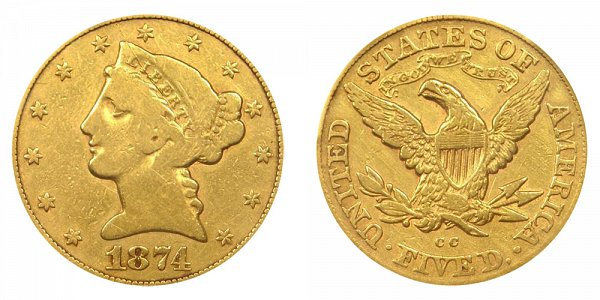 1874 CC Liberty Head $5 Gold Half Eagle - Five Dollars