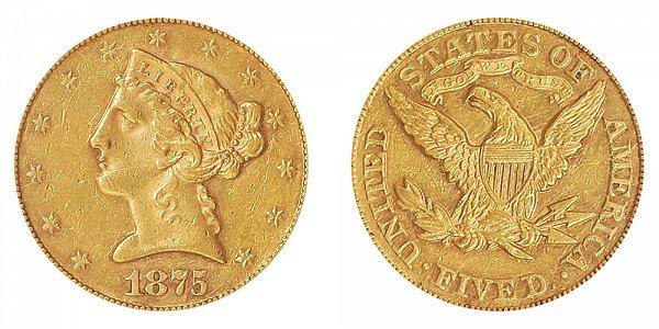 1875 Liberty Head $5 Gold Half Eagle - Five Dollars