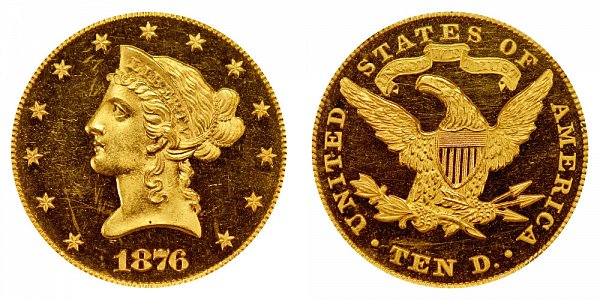 1876 Liberty Head $10 Gold Eagle - Ten Dollars