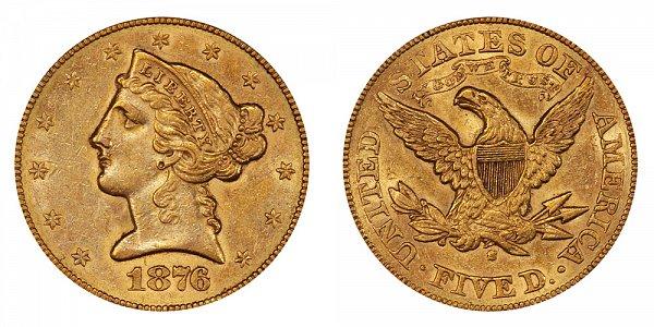 1876 S Liberty Head $5 Gold Half Eagle - Five Dollars