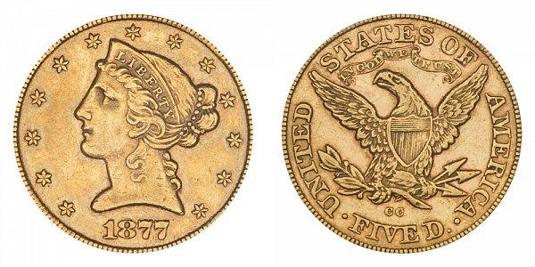 1877 CC Liberty Head $5 Gold Half Eagle - Five Dollars