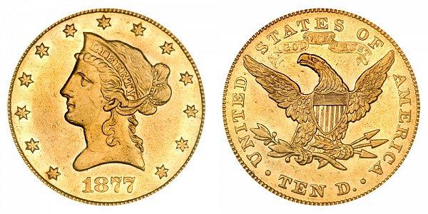 1877 Liberty Head $10 Gold Eagle - Ten Dollars