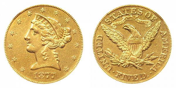 1877 Liberty Head $5 Gold Half Eagle - Five Dollars