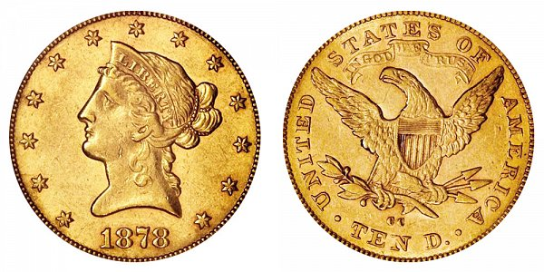 1878 CC Liberty Head $10 Gold Eagle - Ten Dollars