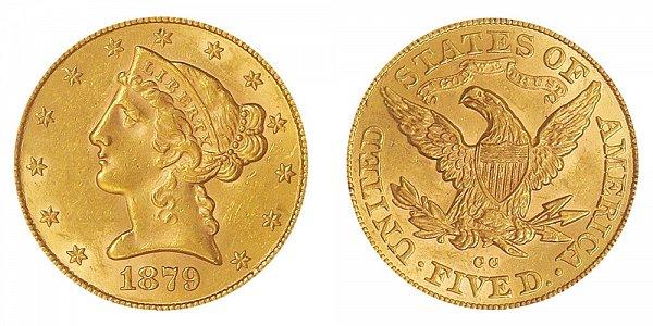 1879 CC Liberty Head $5 Gold Half Eagle - Five Dollars