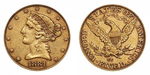 1881 CC Liberty Head $5 Gold Half Eagle - Five Dollars