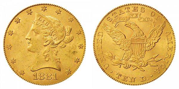 1881 Liberty Head $10 Gold Eagle - Ten Dollars