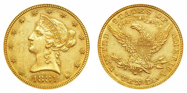 1881 O Liberty Head $10 Gold Eagle - Ten Dollars