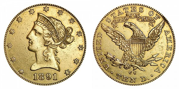1891 CC Liberty Head $10 Gold Eagle - Ten Dollars