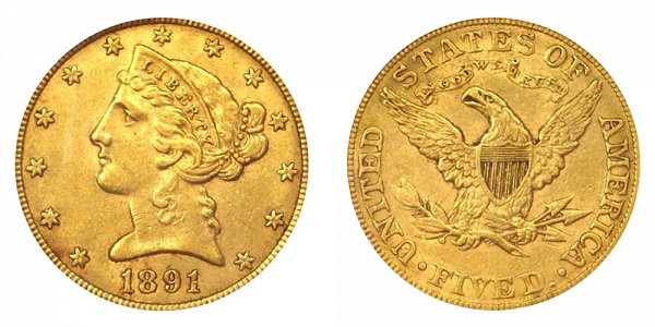 1891 Liberty Head $5 Gold Half Eagle - Five Dollars