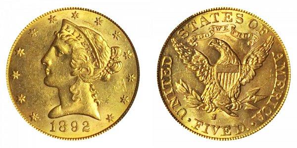 1892 S Liberty Head $5 Gold Half Eagle - Five Dollars
