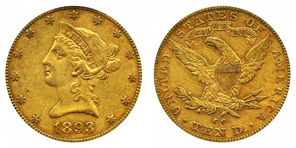1893 CC Liberty Head $10 Gold Eagle - Ten Dollars