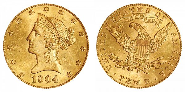 1904 Liberty Head $10 Gold Eagle - Ten Dollars