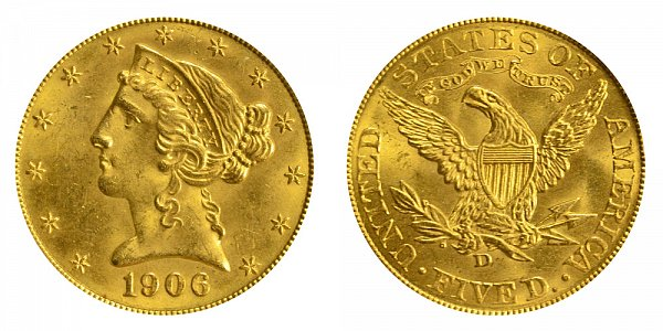 1906 D Liberty Head $5 Gold Half Eagle - Five Dollars