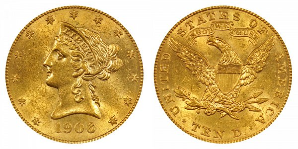 1906 Liberty Head $10 Gold Eagle - Ten Dollars