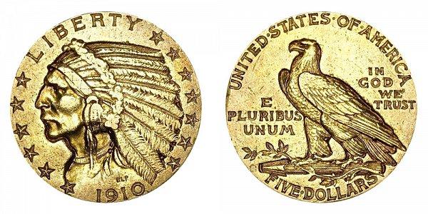 1910 S Indian Head $5 Gold Half Eagle - Five Dollars