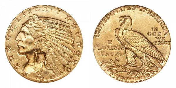 1915 S Indian Head $5 Gold Half Eagle - Five Dollars