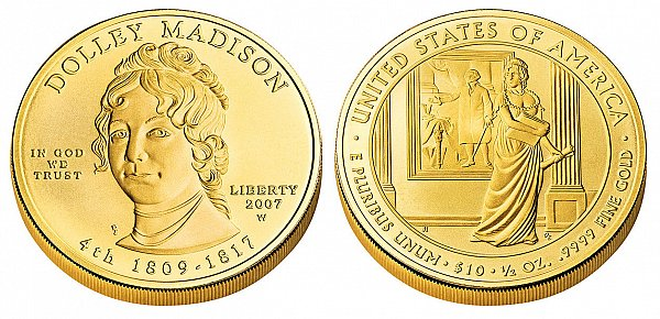 2007 Dolley Madison First Spouse Gold Coin