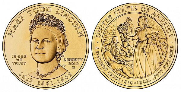 2010 Mary Todd Lincoln First Spouse Gold Coin
