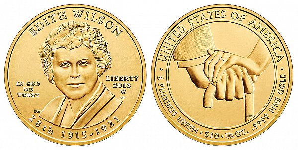 2013 Edith Wilson First Spouse Gold Coin