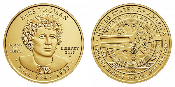 2015 W Bess Truman First Spouse Gold Bullion Coin - Brilliant Uncirculated 1/2oz Half Ounce Gold
